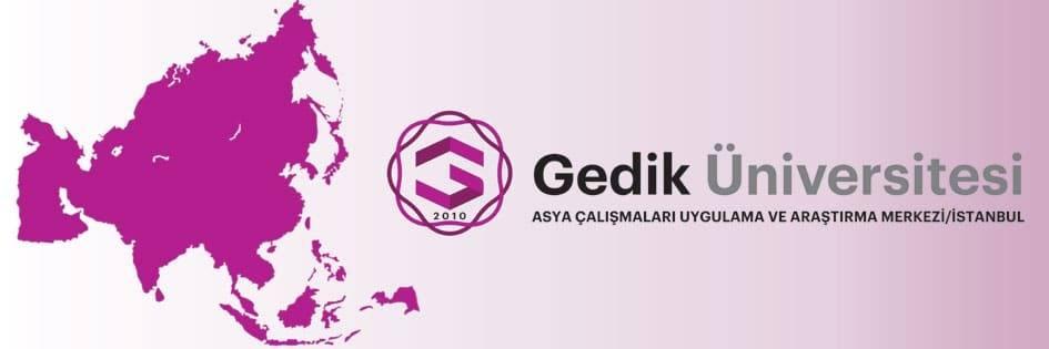 Gedik Üniversitesi Asya Çalışmaları Uygulama Ve Araştırma Merkezi